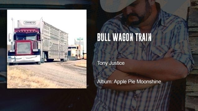Trucking Music – Bull Wagon Train by Tony Justice