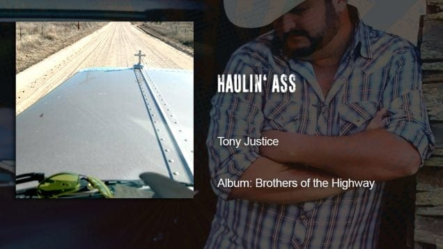 Trucking Music – Haulin Ass by Tony Justice