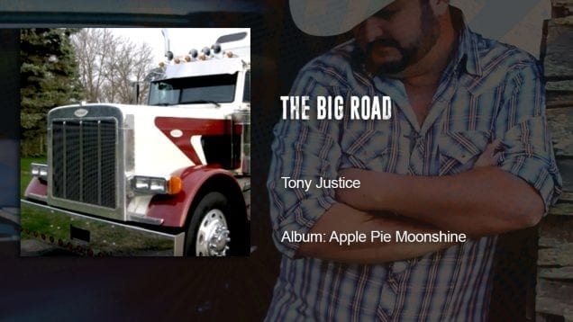 Trucking Music – The Big Road by Tony Justice