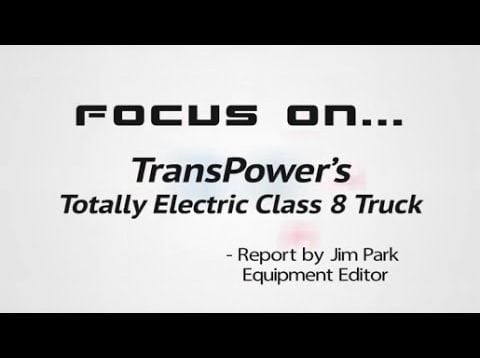 Focus On… A 100% Electric Class 8 Truck