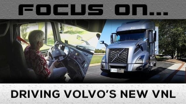 Focus On… Driving Volvo's New VNL