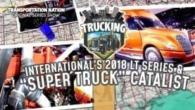 Tour About Trucking – International LT Series and Super Truck Catalist