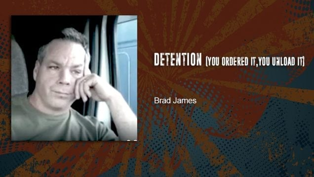 Trucking Music – Detention by Brad James