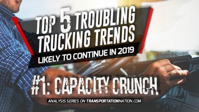 Top 5 Troubling Trucking Trends in 2019 – Number 1