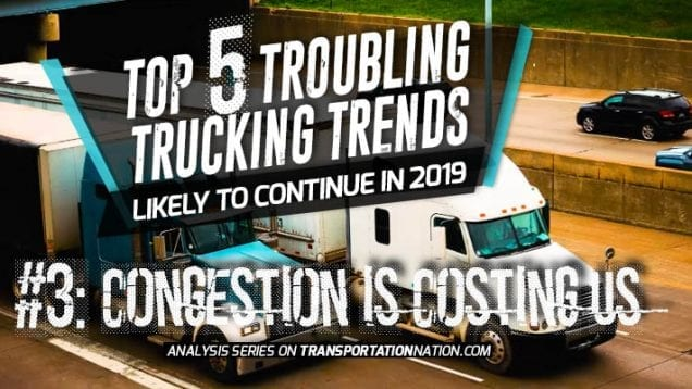 Top 5 Troubling Trucking Trends in 2019 – Number 3
