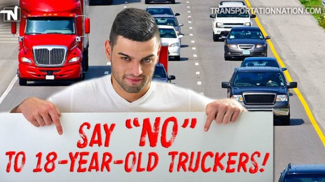 Say NO to 18 Year Old Truckers