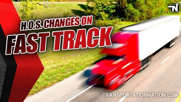 HOS Changes on Fast Track