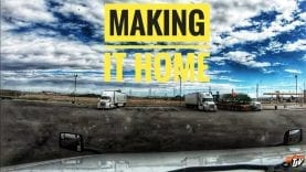 My Trucking Life | MAKING IT HOME | #1695