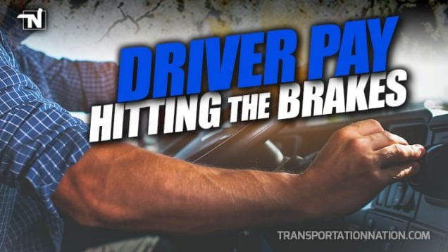 Driver Pay Hitting the Brakes