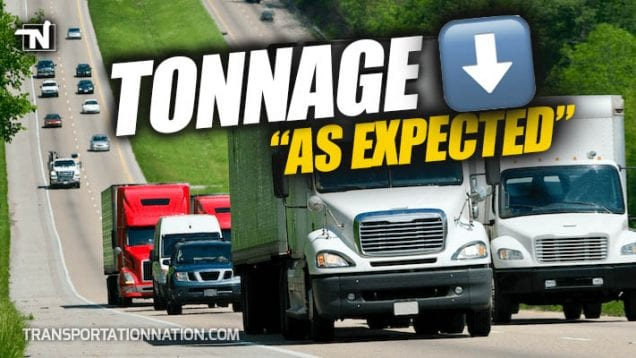 Tonnage Down As Expected