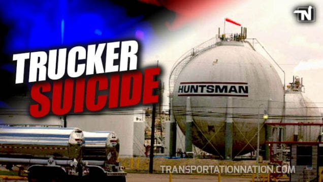 Trucker Suicide at Huntsman Plant in Port Neches, Texas