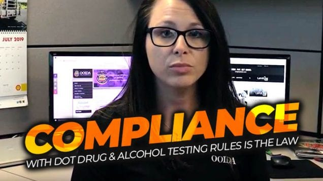 COMPLIANCE with DOT Drug & Alcohol Testing Rules is The Law
