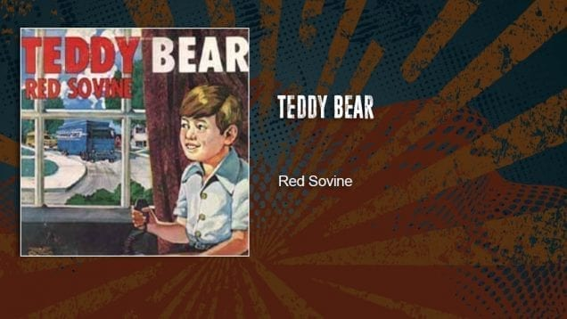 Trucking Music – Teddy Bear by Red Sovine