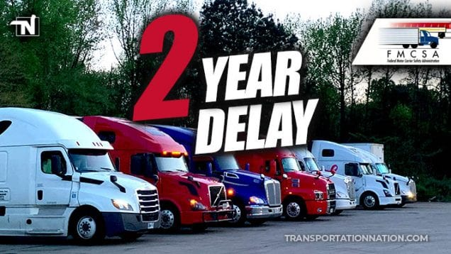 fmcsa 2 year delay