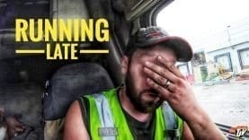 My Trucking Life | RUNNING LATE | #1744