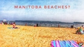 TJV | MANITOBA BEACHES? | #1755