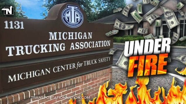 Michigan Trucking Association Under Fire