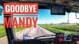 My Trucking Life | GOODBYE MANDY | #1777