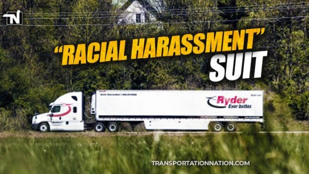 Ryder – Racial Harassment Suit