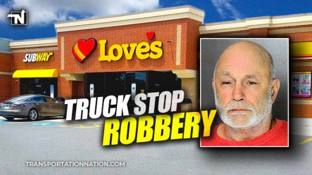 Truck Stop Robbery at Loves in Pennsylvania – September 2019