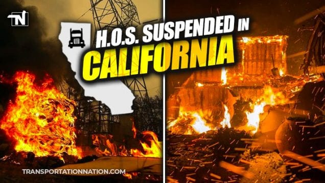 HOS Suspended in California due to wildfires