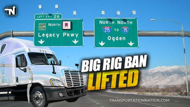 legacy parkway – big rig ban lifted
