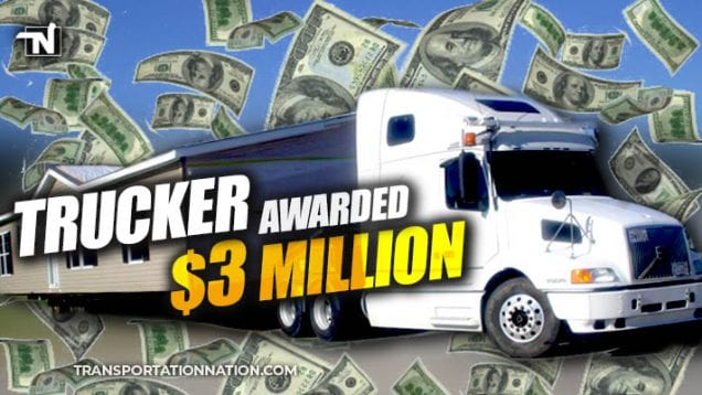 Trucker Awarded $3 Million