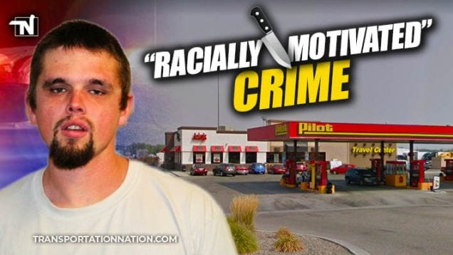 Racially Motivated Crime at Pilot Travel Center Arbys in Oregon