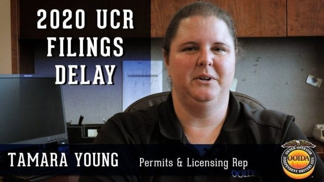 Did You Know 2020 UCR Filings Are Delayed? (Video by OOIDA)