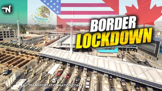 Canada U.S. Mexico Border Lockdown