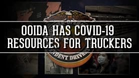 OOIDA has COVID-19 resources for Truckers (Video)
