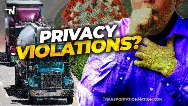 Privacy Violations for Truckers COVID19
