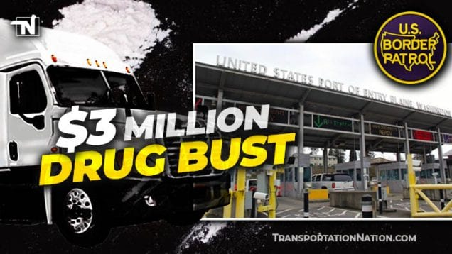$3M drug bust in Washington State – May 9 2020