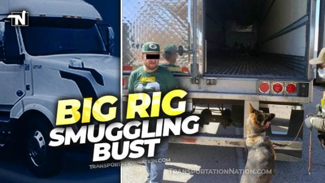 Big Rig Smuggling Bust – May 28 2020