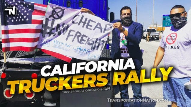 California Truckers Rally – Cheap Rates