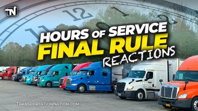 Hours of Service – final rule – REACTIONS
