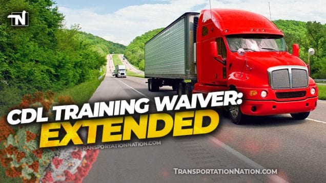 CDL Training Waiver Extended – COVID19