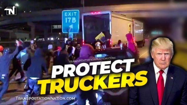 Protect Truckers – George Floyd Riots