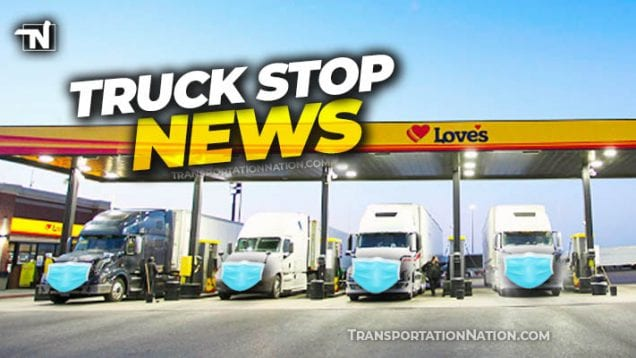 truck stop news – july 21 2020