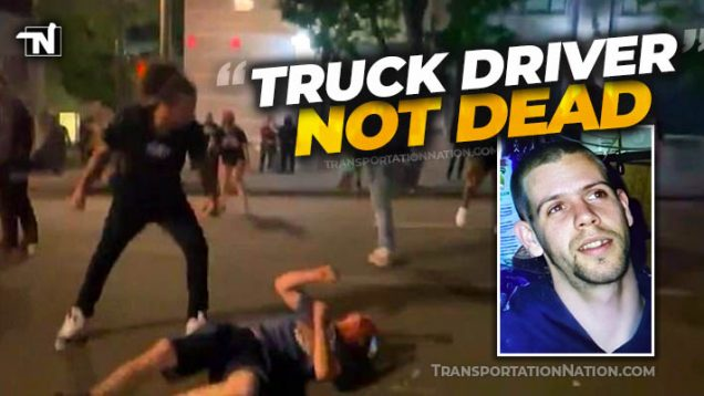 Truck Driver NOT Dead – Portland, OR