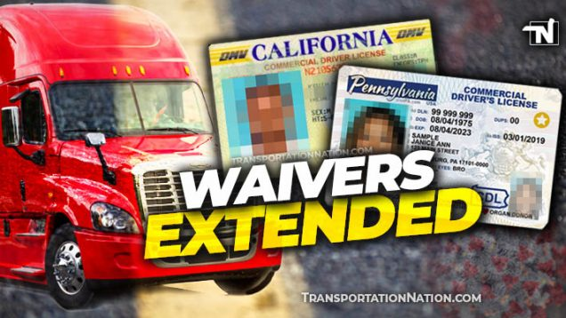 CDL, CLP, MEDICAL CARD waiver covid19 – WAIVERS EXTENDED