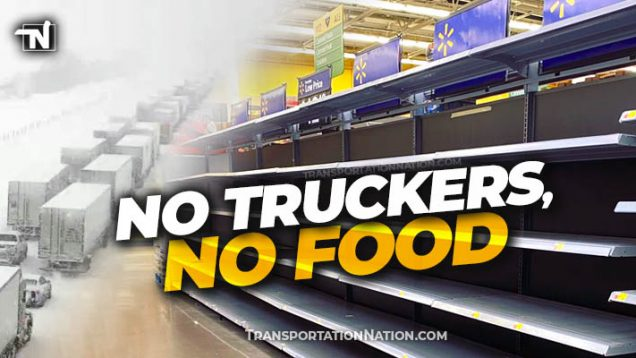 No Truckers, No Food X