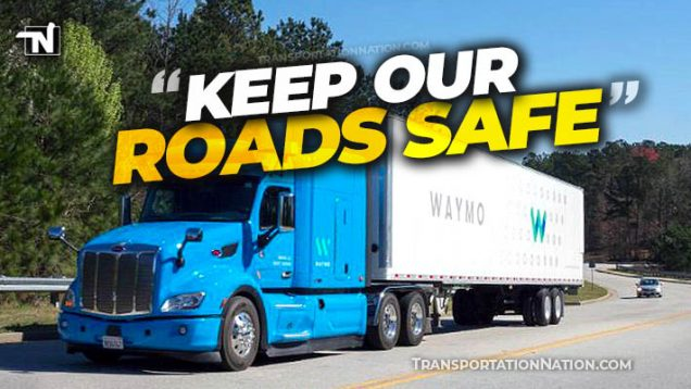 driverless truck petition keep our roads safe