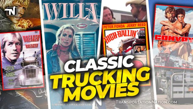 Classic Trucking Movies on Transportation Nation Network