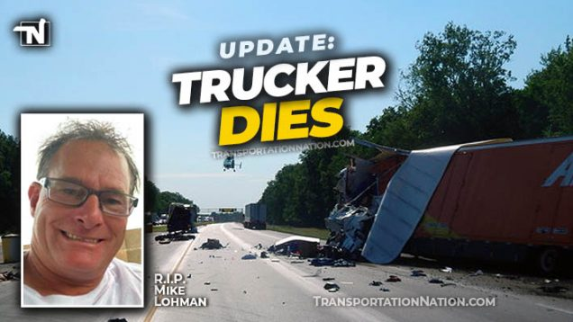 Mike Lohman Dies After Big Rig Accident