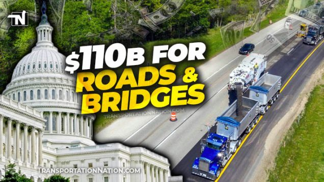 $110B for road and bridges in $1.2T Infrastructure Bill X