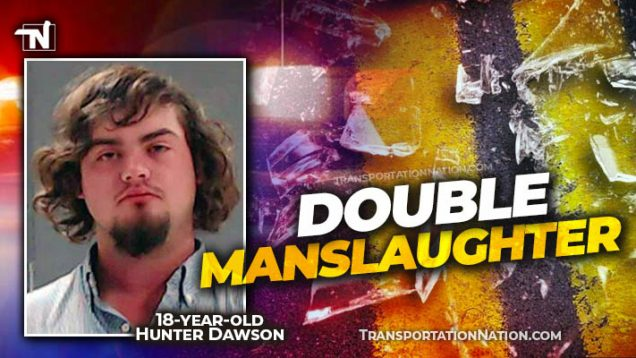 Double Intoxicated Manslaughter – Hunter Keith Dawson
