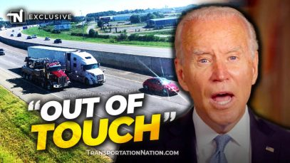 Trucking Says Biden is OUT OF TOUCH